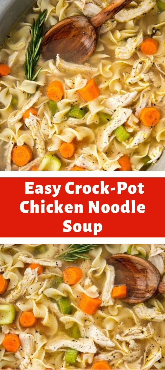 easy crockpot chicken noodle soup  newsronian